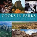 Cooks in Parks : a Collection of Recipes by Those Who Love, Enjoy and Support Our National and State Parks in South Dakota, Wyoming and Beyond #DOEBibliography