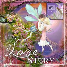Love Story ~ ...Fairy Blingee by stina scott