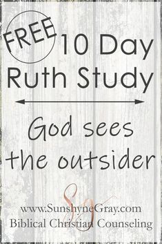 3 Lessons from Ruth in the Bible {FREE 10 day study} - Christian Counseling Bible Study Plans, Free Bible Study, Bible Study Group, Bible Study Tips, Scripture Study, Youth Bible Study Lessons, Quest Study Bible, Ruth Bible, Book Of Ruth