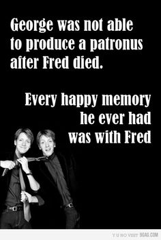 I think that George could have produced a patronus because when Harry cast his patronus he had a memory of his dead parents. Therefor maybe George would have used a happy memory to cast a patronus. The good memories helped him remember the good times he had with Fred.