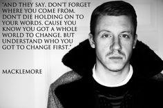 macklemore quotes | Tumblr