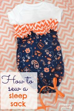 How to sew a sleep sack or baby gown. Step by step instructions with pictures.