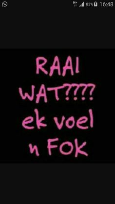 Afrikaanse Quotes, Kitchen Signs, Minions, Haha, Funny Quotes, Jokes, Neon Signs, Change, Humor