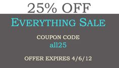25% Off Everything coupon code: all25  Expires 4/6/12 www.buythepiece.com