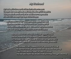 My Husband - A beautiful poetry gift to a husband from a wife. It explores the husband and wife relationship, a friendship ever bonded by love. For just $13.99, this gift poem is perfect for Father's Day, husband birthday, Christmas, or just to let him know how much you care.