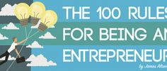 The 100 Rules for Being an Entrepreneur - James Altucher