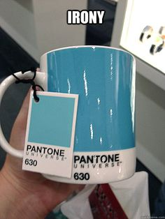irony - pantone color matching system...fail