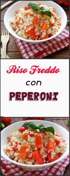 Riso freddo con Peperoni Una ricetta low cost ,veloce da preparare e gustosissima. http://blog.giallozafferano.it/zeroglutine/riso-freddo-con-peperoni/