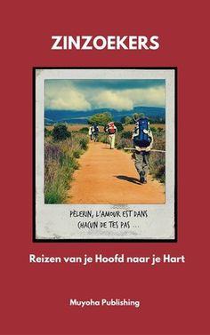 Reizen van je Hoofd naar je Hart. Een gratis eboek van Muyoha. http://muyoha.weebly.com/e-boeken.html