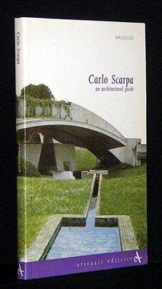 S. Los, Carlo Scarpa: guida all'architettura, Arsenale editrice, 1995,