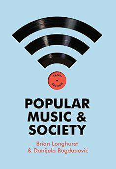 Popular Music and Society by Brian Longhurst http://www.amazon.com/dp/0745653650/ref=cm_sw_r_pi_dp_l8KRub1WHGR3V