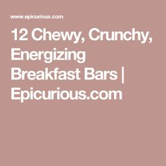 12 Chewy, Crunchy, Energizing Breakfast Bars | Epicurious.com