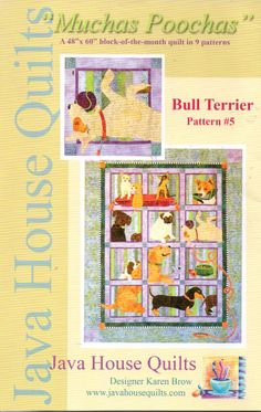 Bull Terrior Dog Muchas Poochas Block Quilt Pattern #5 Java House Quilts by Karen Brow by NASGalleria on Etsy