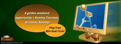 A golden weekend opportunity = Rummy Tournaments at Classic Rummy!  Play Rummy free; win real cash!  https://www.classicrummy.com/rummy-games/rummy-jumbo-tournaments?link_name=CR-12