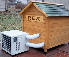 Air and heated dog house for out door pets. The cool thing about this unit is that it adjusts its own temp and has a timer and can be used with ipod