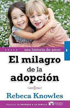 Lo que muchas personas ignoran es que la adopción fue la estrategia diseñada por Dios para hacernos parte de su familia.