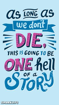 sparkitors:  We had typographic genius risarodil illustrate our favorite quotes from Paper Towns, and now you can have all this pretty eloquence wherever you go!  Oh look they converted it to phone wallpapers! GO FEAST YOURSELVES!