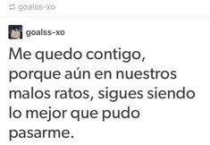 Crush Quotes, Love Quotes, Best Frieds, Spanish Quotes, Relationship Advice, Love Of My Life, Qoutes, It Hurts, Lyrics