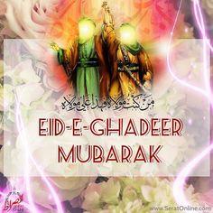 Eid-e-Ghadeer Eid-e-Akbar Mubarak to all the lovers of Ameerul Momeneen Ali ibn abi Taalib (a. Hassan Hussain, Labaik Ya Hussain, Juma Mubarak, Eid Mubarak, Fatima Zahra, Karbala Photography, Imam Ali Quotes, Shia Islam, Hazrat Ali