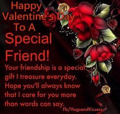 Valentine's Day Quotes : QUOTATION - Image : Quotes Of the day - Description Special Friend! friend friendship quotes friend quotes quotes for friends Valentines Day Sayings, Happy Valentines Day Friendship, Happy Valentines Day Pictures, Best Valentines Day Quotes, Valentines Day Wishes, Valentines Greetings, Pinterest Valentines, Short Friendship Quotes, Friend Friendship