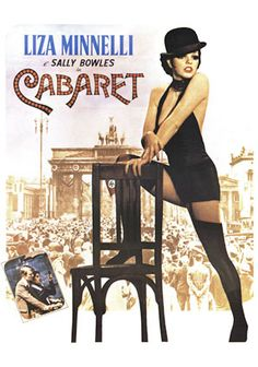 Cabaret - This was one great movie! Drama and comedy all in one...