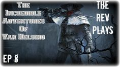 The Incredible Adventures of Van Helsing: The Blacksmith's Request - EP8...