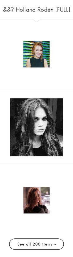 """&&☾ Holland Roden [FULL]"" by the-forgotten-wolf ❤ liked on Polyvore featuring holland roden, people, hair, holland, celebrities, girls, pictures, photos, famous and women"