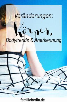 Körper verändern sich, vor allem nach Schwangerschaft und Stillzeit. Doch wie geht man damit um?