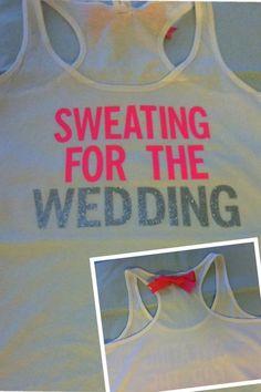 Sweating for the Wedding in PINK Workout Tank by RufflesWithLove, $24.00  #wedding #weddingdress #weddingfitness #motivation #bride #soontobemrs #engaged #bridesmaid #bridalparty #weddingday #brideshirt #weddingshirt