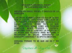 Oración al arcángel Rafael para la sanación física  #UniversoDeAngeles www.facebook.com/UniversoDeAngeles