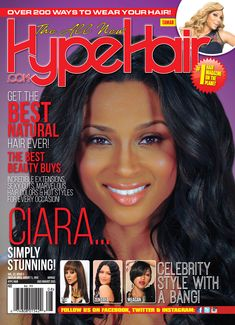 Ciara Cover The July August 2017 Issue Of Hype Hair Magazine With Clic But Crush Black