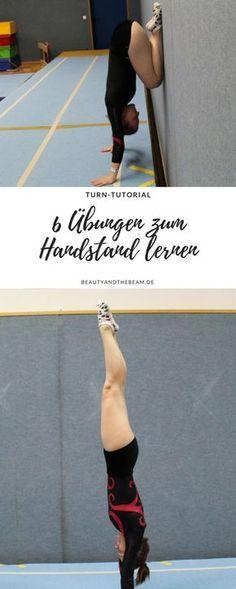 6 Übungen zum Handstand lernen [Turn Tutorial]   Beauty and the beam