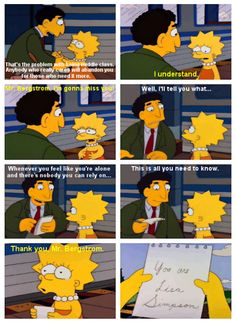 Just remember: YOU ARE AWESOME. YOU ARE LISA SIMPSON.