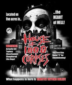 House of the 1000 corpses # rob zombie