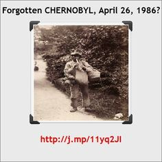 CHERNOBYL to FUKUSHIMA...connecting the dots.  Still convinced Nuclear Power is a wise way? JB