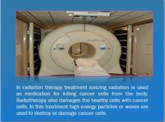 Radiation Therapy Treatment ionizing radiation is used as medication for killing cancer cells from the body. Radiation Therapy, Cancer Cells, High Energy, Stem Cells, Cancer Treatment, Medical, Active Ingredient