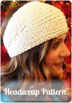 CreatingOutsidetheBox | Easy Knitted Headwrap Pattern. This headwrap knits up quickly and is both snug and fun to wear. Free pattern and tips tutorial.