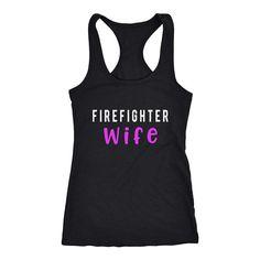 b1d94834d0ab Firefighter Wife Racerback Tank Top | Firemen Fireman | Thin Red Line |  Firehouse support