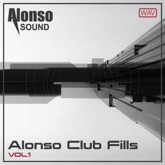 Alonso Club Fills Vol. 1   Alonso Sound