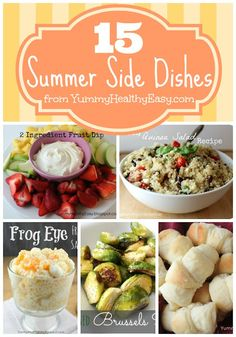 15 Summer Side Dishes--Because we are in a side dish rut and I really want to fix that!