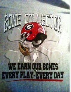 GA Bone Collector I want this shirt!!!