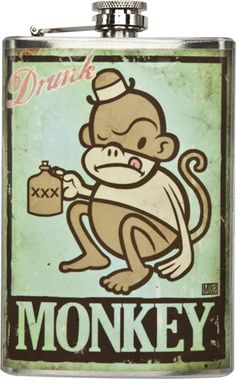 """DRUNK MONKEY FLASK    If you turn into silly drunk monkey when you drink, this flask is for you! This stainless steel flask features a derby wearin' drunk monkey on the front. This flask will hold 8oz of any tasty beverage you pour in. Due to the handmade nature of this item there may be slight variations in each.  6"""" by 4"""" by 1""""    $26.00"""