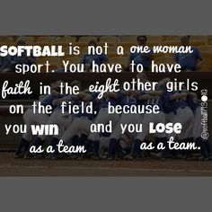 Always said this to our daughter when she played softball!!! You win as a team and you lose as a team. Some people tend to forget that's how the game works.