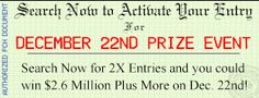 ACTIVATE plus CLAIM MY ELIGIBLE ENTRIES PRIZE NUMBER ENTERED AND CONFIRMED I ACCEPT AWARD of FORTHCOMING LIFETIME PRIZE super prize numbers CLAIM Mr. Jesus Macias 2X  ENTRIES to win
