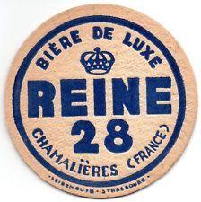Superbe sous-bock BIERE DE LUXE REINE 28 CHAMALIERES LEIBENGUTH STRASBOURG épais