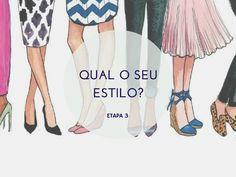 Guia de Estilo, etapa 3: Afinal, qual é o seu estilo? http://www.semmoldura.com.br/2014/08/etapa-3-afinal-qual-e-o-seu-estilo.html