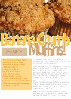 Banana crumb muffins 263 calories nice treat if you can work it in your calorie count for the day