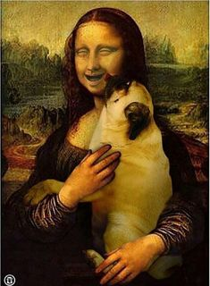 at Mona Lisa smile! DaVinci should have had a pug off to the side to entice her expression.Look at Mona Lisa smile! DaVinci should have had a pug off to the side to entice her expression. Funny Dogs, Cute Dogs, Funny Animals, Cute Animals, Animals Dog, Mona Lisa, Baby Pug Dog, Tableau Pop Art, Dog Rates