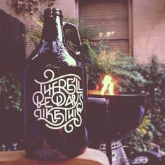 Days Like This Growler by Wells