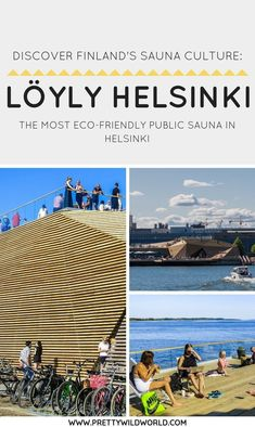 The latest addition to Helsinki's growing trend of making public sauna an urban culture, Löyly Helsinki is the latest gem in this infamous capital.